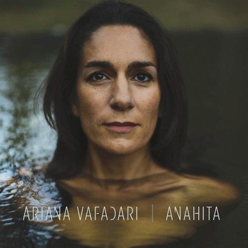 "ARIANA VAFADARI ""Anahita"""
